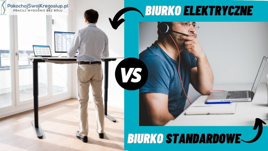Biurko elektryczne do pracy na stojÄ…co i siedzÄ…co vs biurko standardowe w home office.