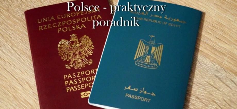 Zezwolenie Na Pobyt W Polsce Praktyczny Poradnik Polish Egyptian