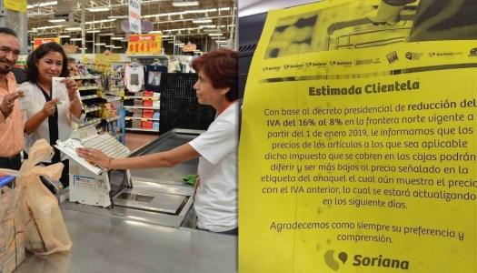 Reducción del IVA en la frontera norte es una realidad hasta en Soriana