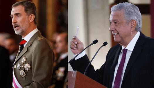 AMLO pide al Rey de España disculparse por abusos cometidos en la Conquista