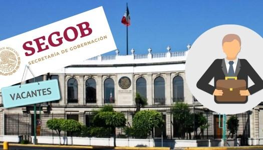 Gobernación tiene vacantes con sueldos de 10 mil a 132 mil pesos