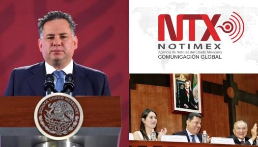 UIF de Santiago Nieto va contra corrupción en la Notimex de EPN