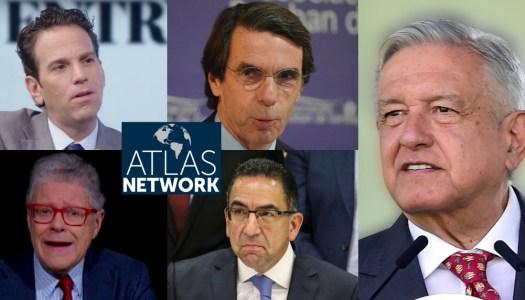 Atlas Network, detrás las campañas contra AMLO en Twitter