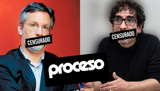 Proceso se derechiza: censura a John Ackerman y Fabrizio Mejía Madrid