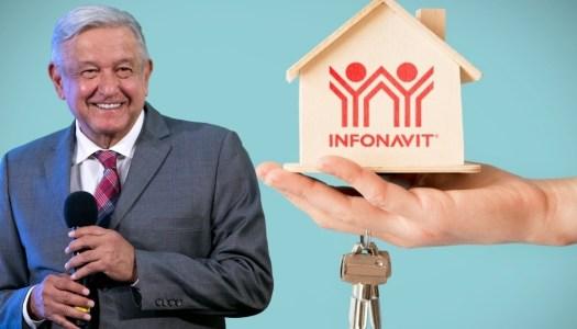 Con AMLO, Infonavit descontará el 50% de la deuda por liquidación anticipada