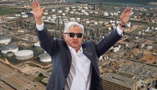 La refinería de Deer Park o cómo AMLO les dio una arrastrada a sus críticos