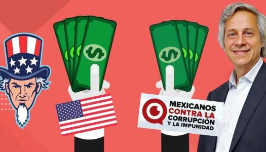 Gobierno de EU financia a Mexicanos vs la Corrupción