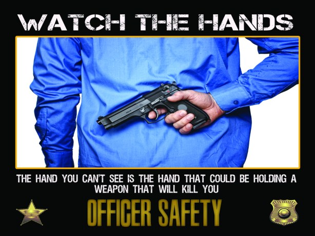 Officer Safety tactics for police officers