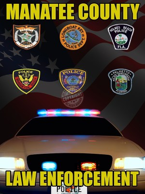 Manatee County Florida Law Enforcement Poster