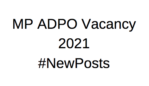 MP ADPO Vacancy 2021
