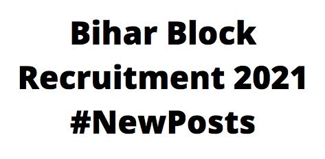 Bihar BlockRecruitment 2021