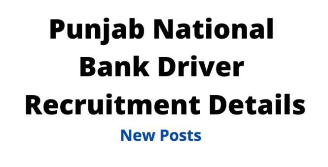 Punjab National Bank DriverRecruitment 2021