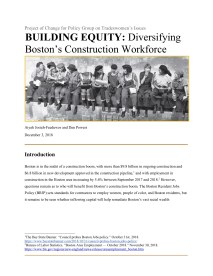 BUILDING EQUITY- Diversifying Boston's Construction Workforce2019 (dragged)