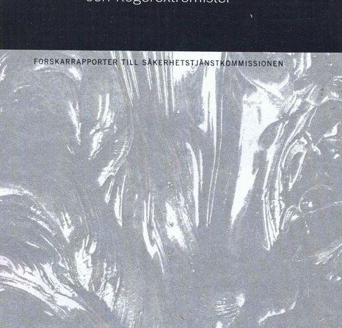 Bokrecension: Övervakningen av nazister och högerextremister Statens offentliga Utredningar 2002:94.
