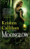 New Release Review: Moonglow by Kristen Callihan