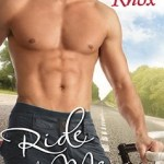 Ride with Me by Ruthie Knox ebook on sale now!