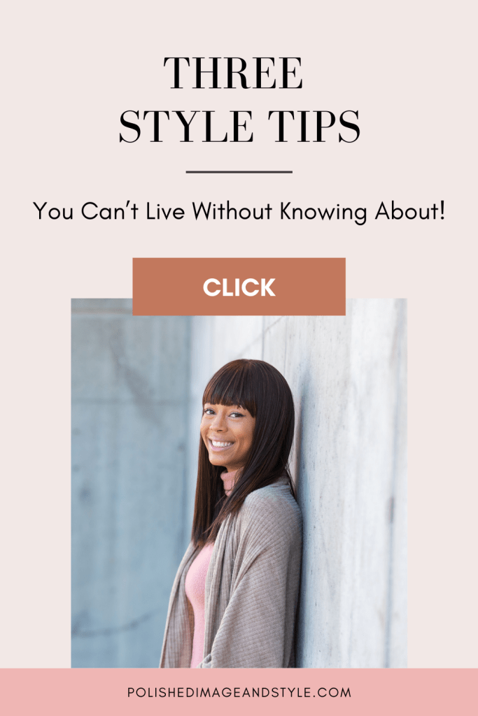 Three Style Tips You Can't Live Without Knowing About!