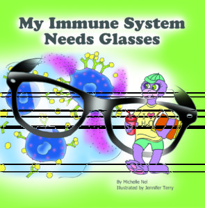 Click here to buy My Immune System Needs Glasses