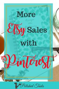 Increase Etsy sales using Pinterest|Etsy|Etsy sales|Pinterest|