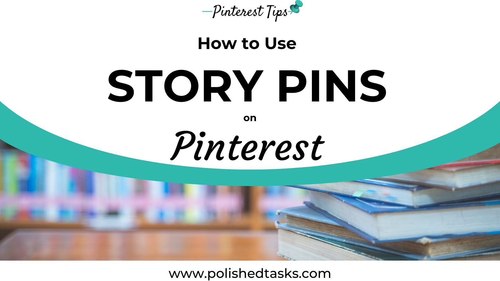 Use Pinterest Story Pins for Blog Traffic