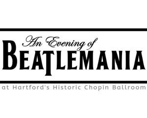 An Evening of Beatlemania at Hartford's Chopin Ballroom