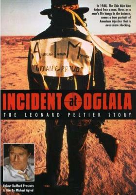 Incident at Oglala: The Lenard Peltier Story