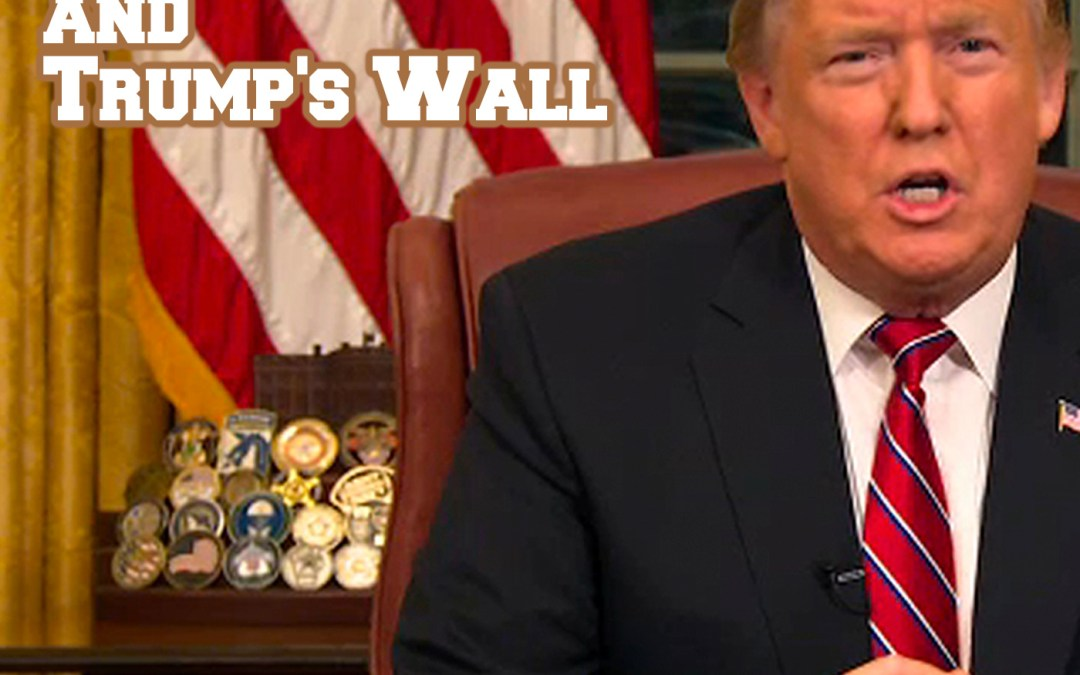 Episode 28: Government Shutdown and the Wall