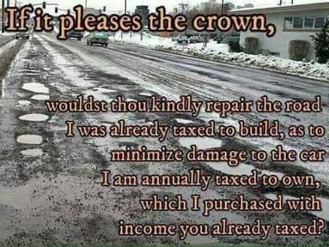 if-it-pleases-crown-fix-roads-tax-dollars-car