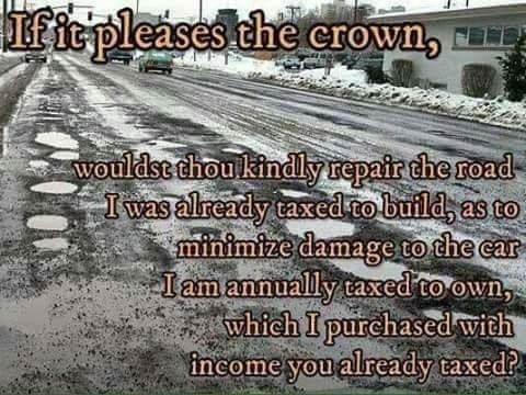 if-it-pleases-crown-fix-roads-tax-dollars-car