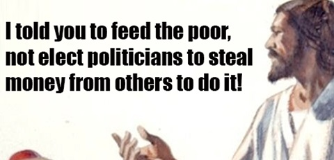 jesus-feed-the-poor not elect politicians to do it