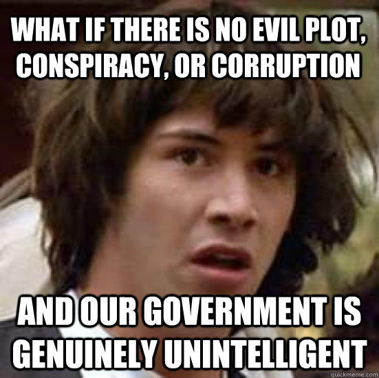 keenu-reeves-what-if-government-genuinely-unintelligent