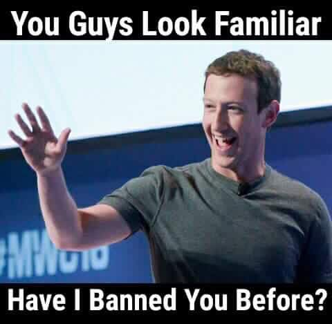 you-guys-look-familiar-have-i-banned-you-before-facebook-zuckerberg