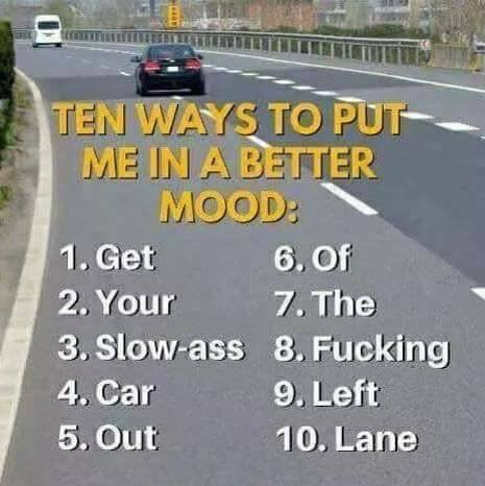 10-ways-put-me-in-better-mood-get-out-left-lane
