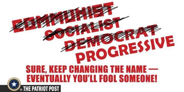 communist-socialist-democrat-progressive-name-changing-to-fool-people