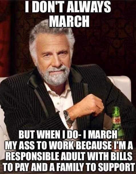 i-dont-always-march-to-work-xx