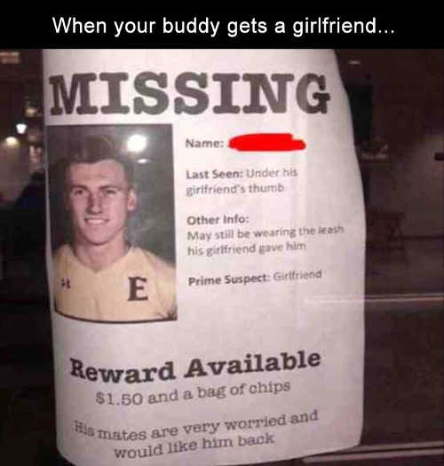missing-poster-when-buddy-gets-girlfriend