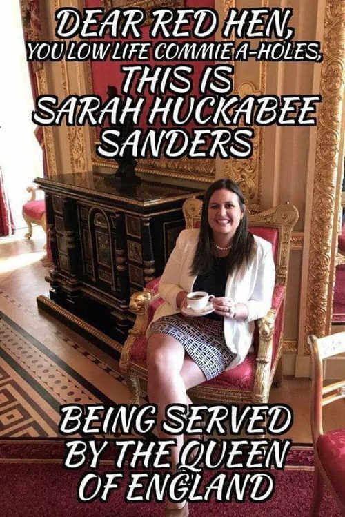 sarah-sanders-being-served-by-queen-screw-you-red-hen