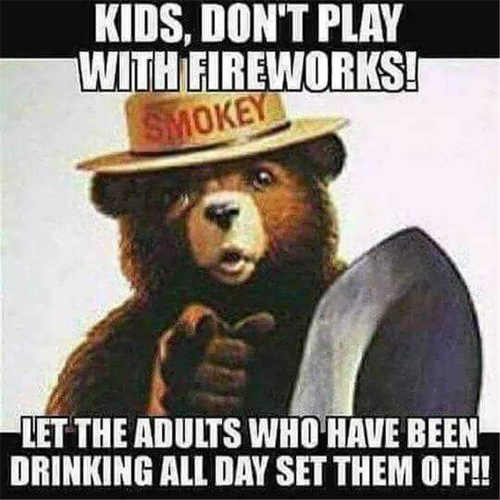 smokey-kids-dont-play-with-firewords-let-drunk-adults-do-it