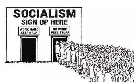socialism-sign-up-here-free-stuff-no-work-take-half-worker-pay