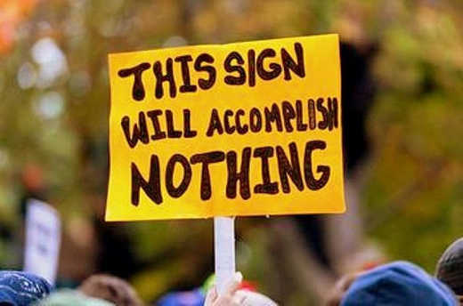 this-protest-sign-will-accomplish-nothing