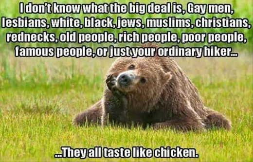 bear-lesbians-blacks-jews-old-rich-rednecks-hiker-all-taste-like-chicken
