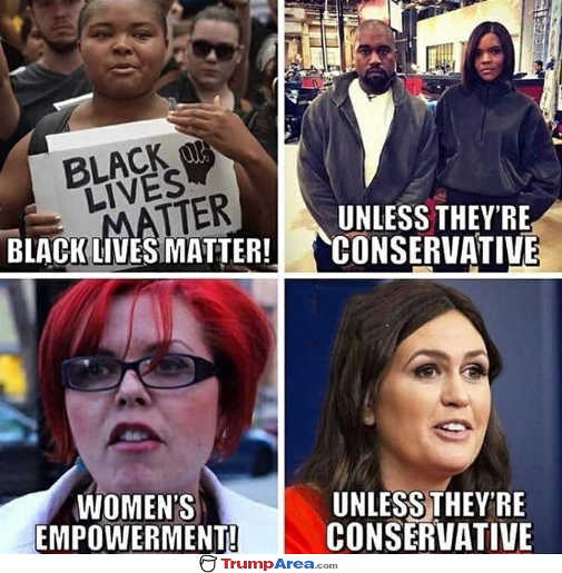 black-lives-matter-unless-conservative-women-empowerment-unless-conservative