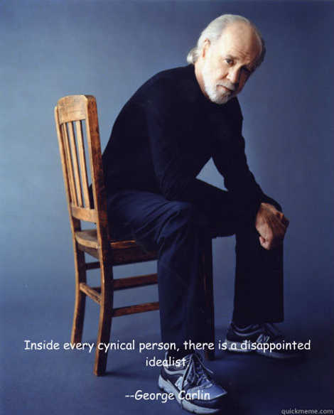 cynical-person-is-disappointed-idealist-george-carlin