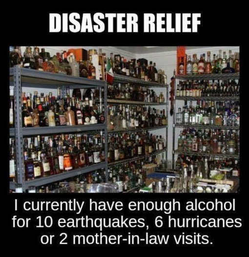 disaster-relief-liquor-earthquakes-hurricanes-mother-in-law-visit