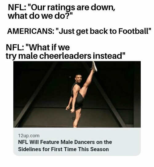 nfl-ratings-down-americans-just-get-back-to-football-no-male-cheerleaders