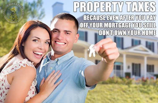 property-taxes-in-case-you-thought-paying-off-mortgage-meant-owned-your-house