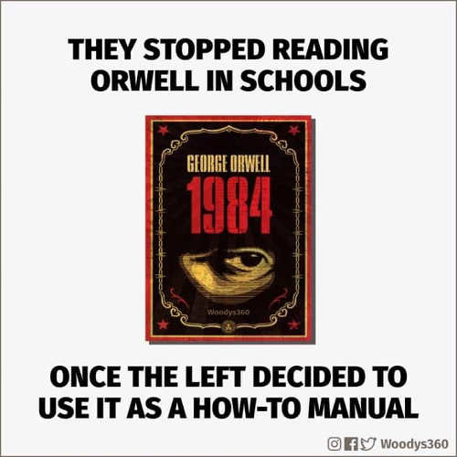 they-stopped-reading-1984-orwell-since-left-took-it-as-how-to-manual