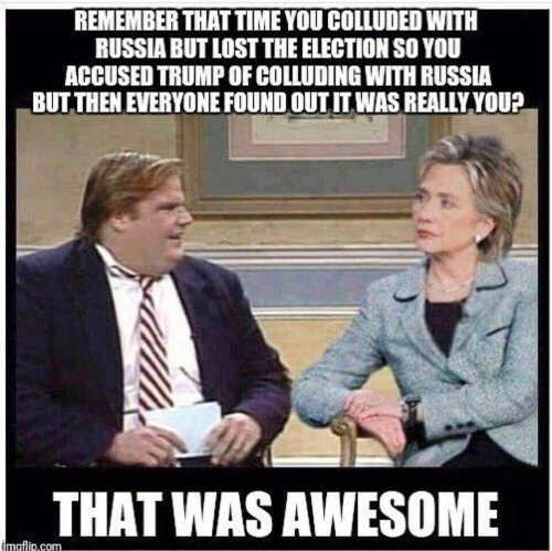 hillary-chris-farley-remember-that-time-you-colluded-with-trump-but-lost-then-blamed-on-trump-awesome