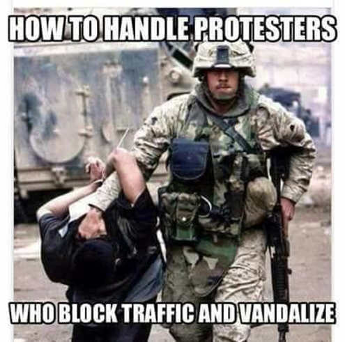 how-to-handle-protesters-that-block-traffic-and-vandalize-military-dragging