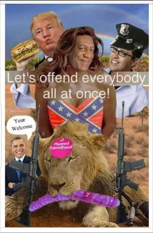 lets-offend-everyone-at-once-obama-your-gun-cosby-trump-dildoh